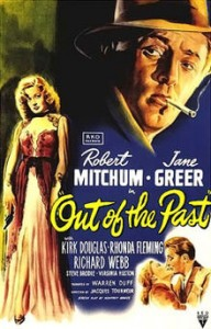 OUT OF THE PAST (1947) / Robert Mitchum, Jane Greer, Kirk Douglas. Director: Jacques Tourneur.