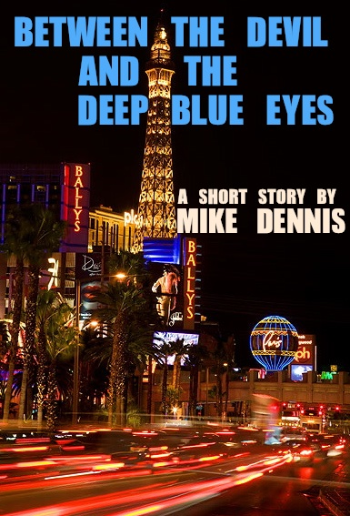 BETWEEN THE DEVIL AND THE DEEP BLUE EYES 6