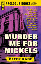 RABE-Murder-Me-For-Nickels